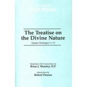 The Treatise on the Divine Nature: Summa Theologiae I 1-13 by Saint Thomas Aquinas