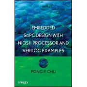 Embedded SoPC Design with Nios II Processor and Verilog Examples by Pong P. Chu