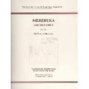 Mereruka and His Family: 2, the Tomb of Mereruka Part 3 by Effy Alexakis