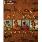 Indian Nations of North America by National Geographic