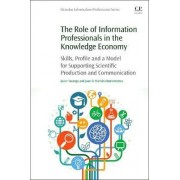 The Role of Information Professionals in the Knowledge Economy by Javier Tarango