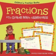 Fractions 6th Grade Math Essentials: Children's Fraction Books