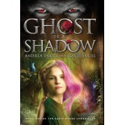 Ghost of a Shadow: Book One of the Sadie Myers Chronicles