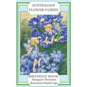 Australian Flower Fairies Birthday Book by Professor of Legal Studies Margaret Thornton
