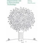 Organizations and Communication Technology by Janet Fulk