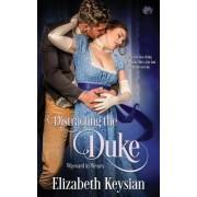 Distracting the Duke by Elizabeth Keysian