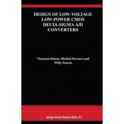 Design of Low-Voltage Low-Power CMOS Delta-Sigma A/D Converters by Vincenzo Peluso