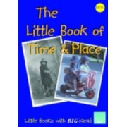 The Little Book Of Time And Place: Little Books With Big Ideas