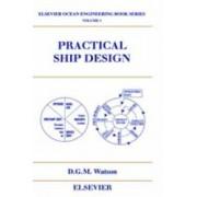 Practical Ship Design by D. G. M. Watson