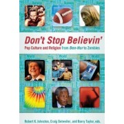 Don't Stop Believin' by Robert K. Johnston