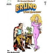 The Brutal Blade of Bruno the Bandit Vol. 2 by Ian McDonald