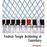 Fredrick Temple Archbishop of Canterbury by Anonymous