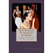 Six Characters in Search of an Author (Three Plays by Luigi Pirandello) by Professor Luigi Pirandello