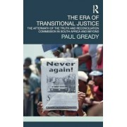 The Era of Transitional Justice by Paul Gready