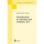 Introduction to Calculus and Analysis II/2: v. 2 by R. Courant