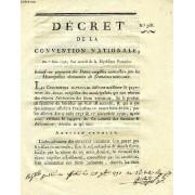 Decret De La Convention Nationale, N° 968, Relatif Au Payement Des Dettes Exigibles Contractees Par Les Municipalites Alienataires De Domaines Nationaux