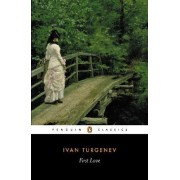 First Love by Ivan Turgenev