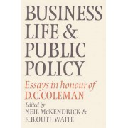 Business Life and Public Policy by Neil McKendrick