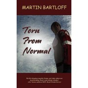 Torn from Normal by Martin Bartloff