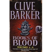 Books Of Blood Omnibus 2: Volumes 4-6 by Clive Barker