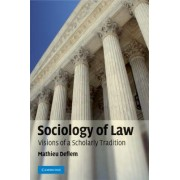 The Sociology of Law by Mathieu Deflem