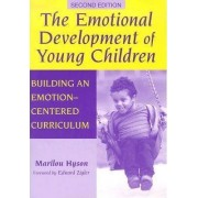 The Emotional Development of Young Children by Marilou Hyson