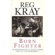 Born Fighter by Reg Kray