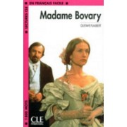 Lectures Cle En Francais Facile - Level 4: Madame Bovary by Flaubert