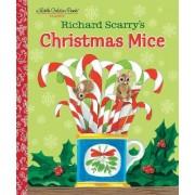 Richard Scarry's Christmas Mice by Richard Scarry