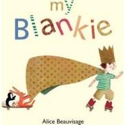 My Blankie by Alice Beauvisage