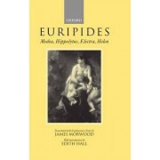 Medea, Hippolytus, Electra, Helen by Euripides