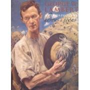 George W. Lambert Retrospective by Anne Gray