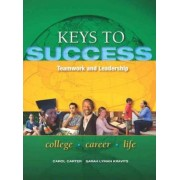 Keys to Success by Carol J. Carter