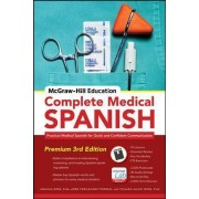 McGraw-Hill Education Complete Medical Spanish by Joanna Rios