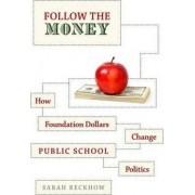Follow the Money by Sarah Reckhow