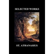 ON THE INCARNATION and AGAINST THE HEATHEN by St. Anasthasius