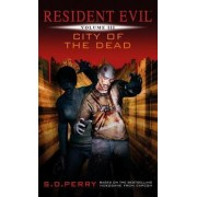 Resident Evil: City of the Dead by S. D. Perry