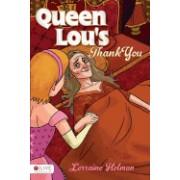 Queen Lou's Thank You