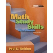 Math Study Skills Workbook by Paul D. Nolting