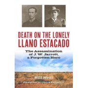 Death on the Lonely Llano Estacado by Bill Neal