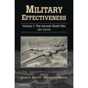 Military Effectiveness: The Second World War v. 3 by Allan Millett