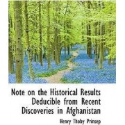 Note on the Historical Results Deducible from Recent Discoveries in Afghanistan by Henry Thoby Prinsep