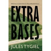 Extra Bases by Jules Tygiel