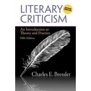 Literary Criticism: (A Second Printing) by Charles E. Bressler