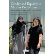 Gender and Equality in Muslim Family Law by Ziba Mir-Hosseini