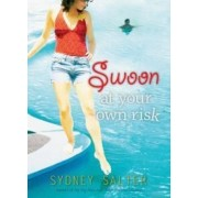 Swoon at Your Own Risk by Sydney Salter
