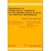 Proceedings of International Symposium of the Qinghai-Xizang Plateau and Mountain Meteorology, March 20-24, 1984, Beijing, China by Xu Yigang