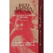 Red Emma Speaks by Alix Kates Shulman