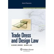 Trade Dress and Design Law by Professor Graeme B Dinwoodie