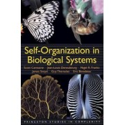 Self-Organization in Biological Systems by Scott Camazine